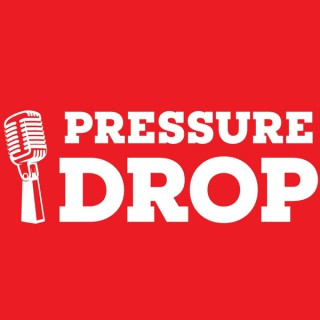 Pressure Drop Podcast
