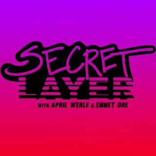 Secret Layer Podcast