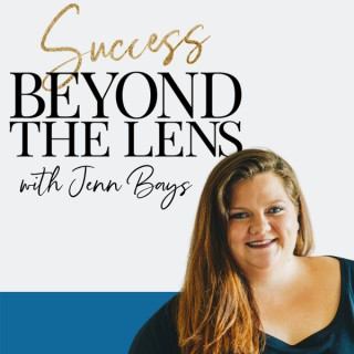 Success Beyond the Lens Podcast