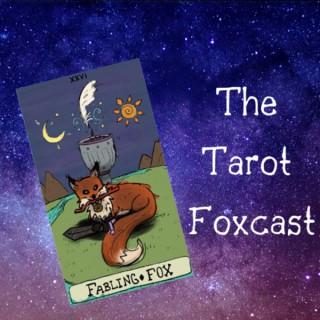 The Tarot Foxcast