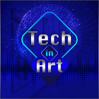 Tech in Art: Performance on the Digital Stage