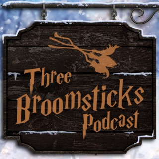 Three Broomsticks Podcast