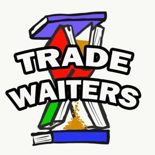 Trade Waiters