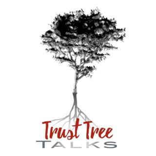 Trust Tree Talks