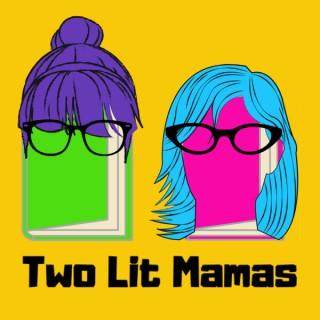 Two Lit Mamas