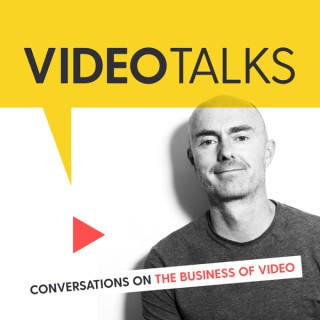Video Talks - Conversations on the Business of Video ? Marketing ? Filmmaking ? Online Video