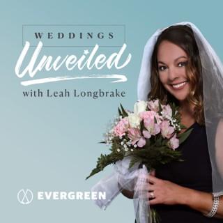 Weddings Unveiled with Leah Longbrake