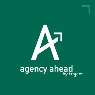 Agency Ahead by Traject