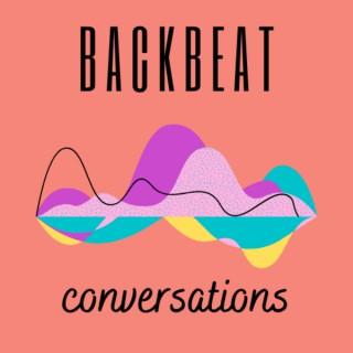 Backbeat Conversations