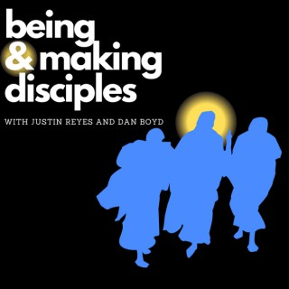 Being and Making Disciples: A Catholic podcast about fruitful ministry.