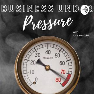 Business Under Pressure