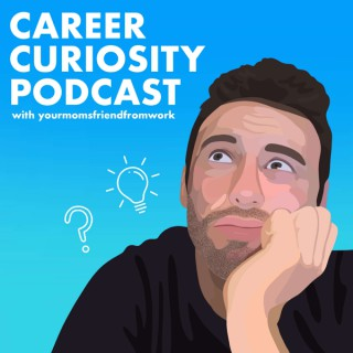 Career Curiosity Podcast