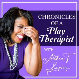 Chronicles of A Play Therapist