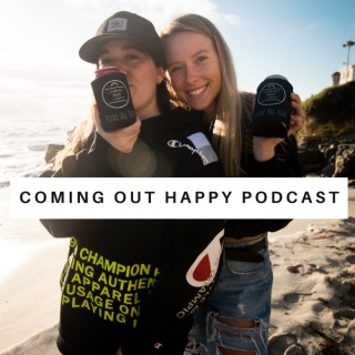Coming Out Happy Podcast