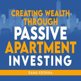 Creating Wealth through Passive Apartment Investing