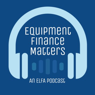 Equipment Finance Matters