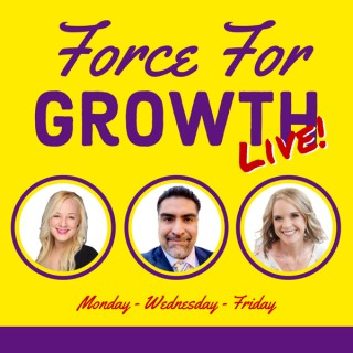 Force For Growth Live