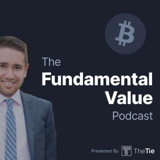 Fundamental Value: A Bitcoin Podcast