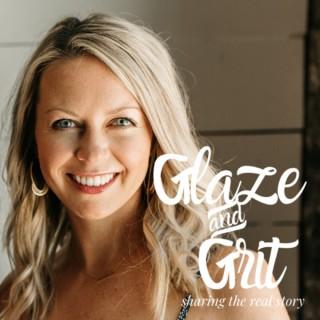 Glaze and Grit
