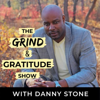 Grind and Gratitude