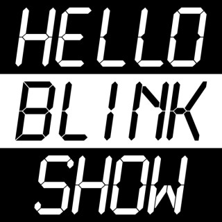 Hello Blink Show