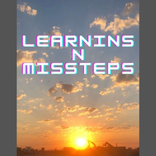 Learnins N Missteps Podcast