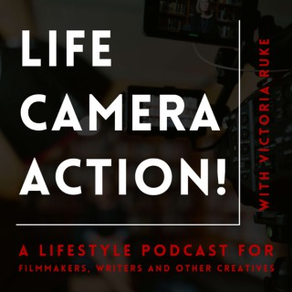 Life, Camera, Action!