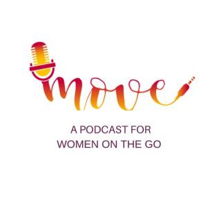 Move Podcast Magazine for Women