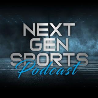 Next Gen Sports Podcast