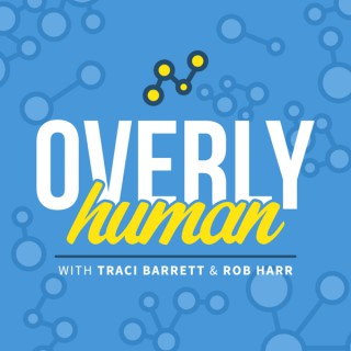 Overly Human