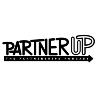 PartnerUp The Partnerships Podcast