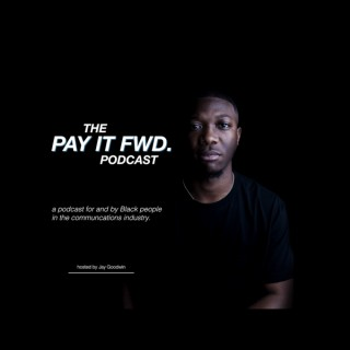 Pay It Fwd Podcast