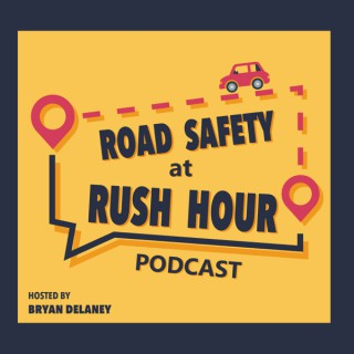 Road Safety @ Rush Hour