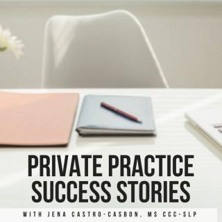Private Practice Success Stories