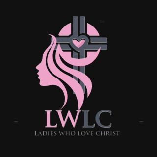 Ladies Who Love Christ