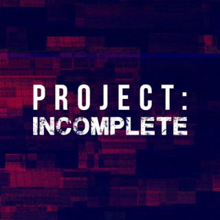 Project: Incomplete