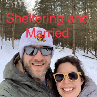 Sheltering and Married Ruzek's podcast