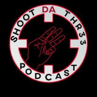 Shoot Da Thr33