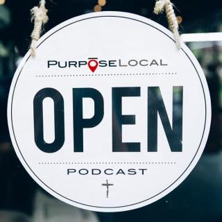 Purpose Local Podcast