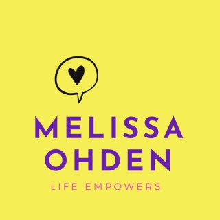 Life Empowers with Melissa Ohden