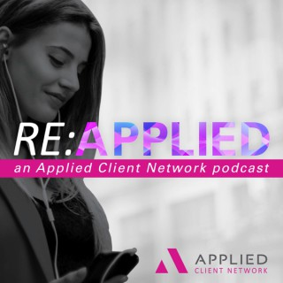 Re:Applied, an Applied Client Network podcast