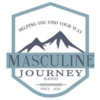 Masculine Journey Radio's Podcast 28min