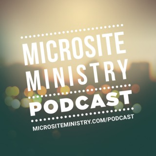 Microsite Ministry Podcast