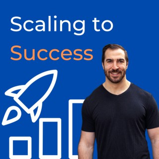 Scaling to Success