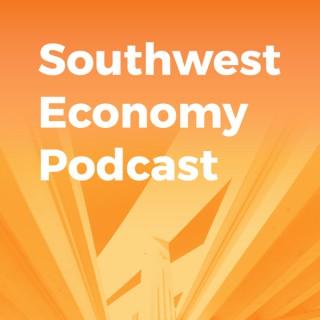 Southwest Economy Podcast