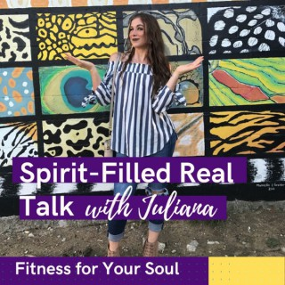 Spirit-Filled Real Talk with Juliana Page