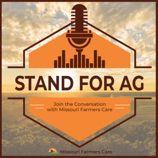 Stand for Ag | Join the Conversation with Missouri Farmers Care