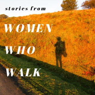 Stories From Women Who Walk