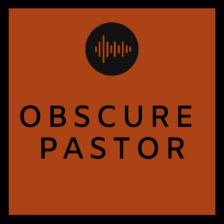 Obscure Pastor