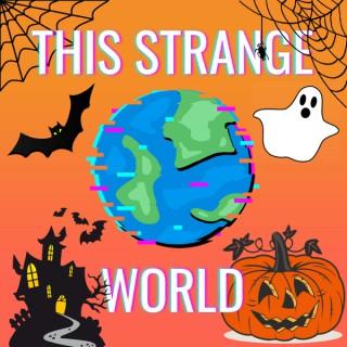 This Strange World